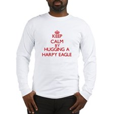 Keep calm by hugging a Harpy Eagle Long Sleeve T-S