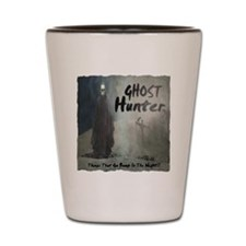 Ghost Hunter Shot Glass