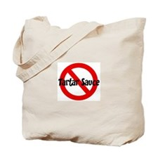 Anti Tartar Sauce Tote Bag