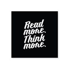 Read More Think More Sticker