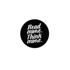 Read More Think More Mini Button