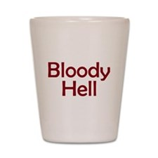 Bloody Hell Shot Glass