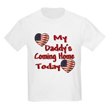 Daddy's Coming Home T-Shirt