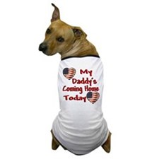 Daddy's coming home Dog T-Shirt