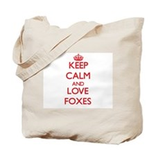 Keep calm and love Foxes Tote Bag