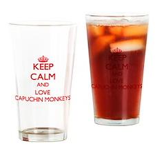 Keep calm and love Capuchin Monkeys Drinking Glass