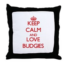 Keep calm and love Budgies Throw Pillow