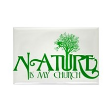 Nature Is My Church Rectangle Magnet