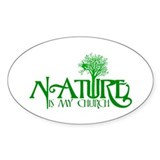 Nature Is My Church Oval Decal