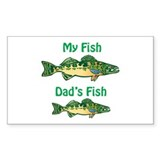My fish, dad's fish - Rectangle Decal