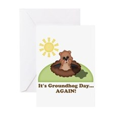 Its Groundhog Day...AGAIN! Greeting Cards