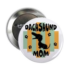 Dachshund Mom Button