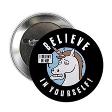 "I Believe In Me 2.25"" Button"