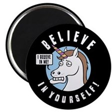 I Believe In Me Magnet