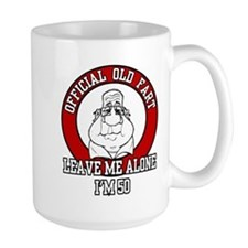 Official Old Fart - I'm 50 Mugs