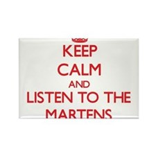 Keep calm and listen to the Martens Magnets