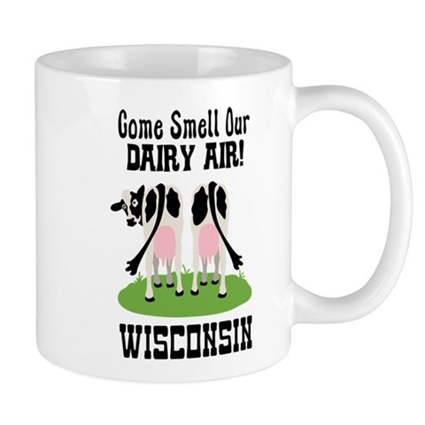 Come Smell Our DAIRY AIR! Mugs