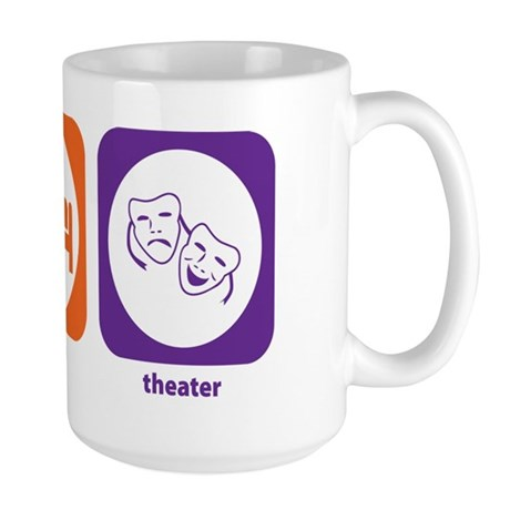 Eat Sleep Theater Large Mug