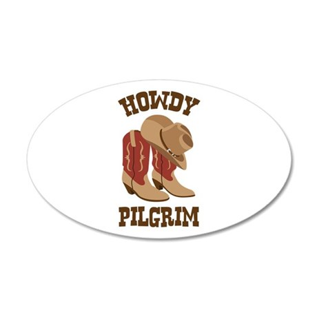 HOWDY PILGRIM Wall Decal