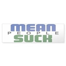 Mean People Suck Bumper Bumper Sticker