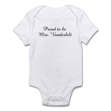 Proud to be Mrs. Vanderbilt Infant Bodysuit