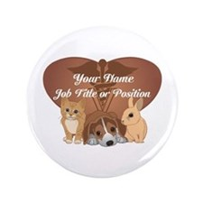 "Personalized Veterinary 3.5"" Button (100 pack)"