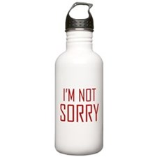I'm Not Sorry Water Bottle