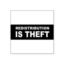 Redistribution is theft dark bump Sticker