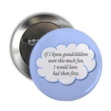 If I knew grandchildren... Button