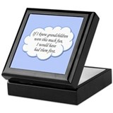 If I knew grandchildren... Keepsake Box