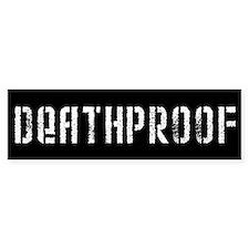 Death Proof Bumper Bumper Sticker