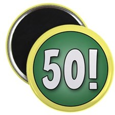 FUN 50th Birthday Magnet