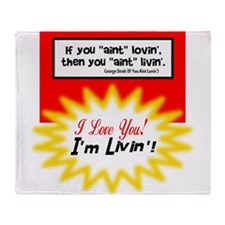 Aint Lovin-George Strait Throw Blanket