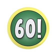 "FUN 60th Birthday 3.5"" Button"