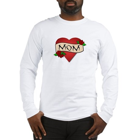 Mom Tattoo Long Sleeve T-Shirt