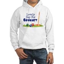 Lovely Day For CROQUET Hoodie