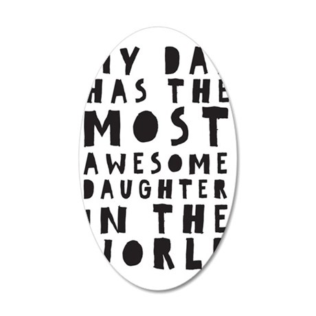 Awesome Daughter 35x21 Oval Wall Decal