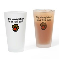 My Daughter Is A Pit Bull Drinking Glass