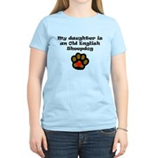 My Daughter Is An Old English Sheepdog T-Shirt