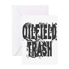 Oilfield Trash Greeting Cards