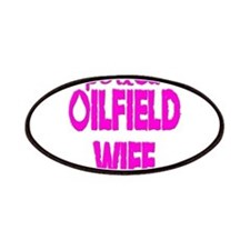 Spoiled Oilfield Wife Pink Patches