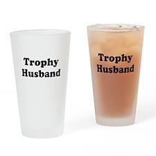 Trophy Husband Drinking Glass