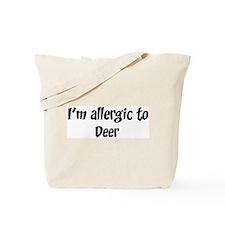 Allergic to Deer Tote Bag