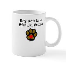 My Son Is A Bichon Frise Mugs