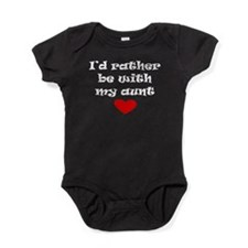 Id Rather Be With My Aunt Baby Bodysuit