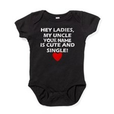 My Uncle Is Cute And Single (Custom) Baby Bodysuit