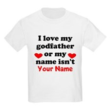 I Love My God Father Or My Name Isnt (Your Name) T