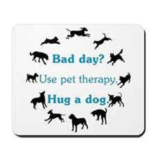 Pet Therapy Mousepad