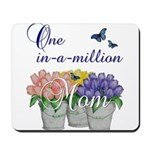 One in a Million Mom Mousepad