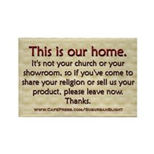 """""""No Soliciting Our Home"""" Rectangle Magnet (100 pac"""